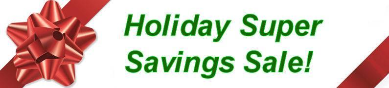 Holiday Super Savings Sale