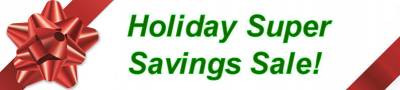Holiday Super Savings Sale!